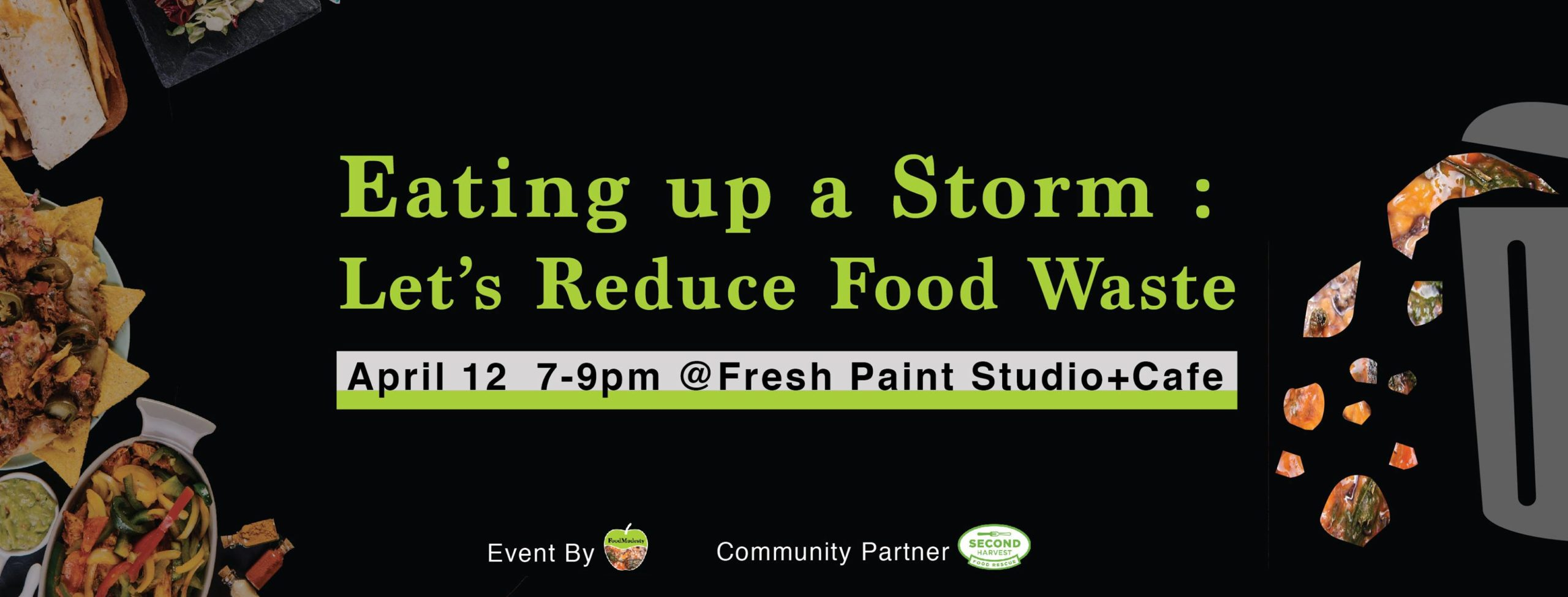 Food Modesty - Eating Up a Storm - Let's Reduce Food Waste Event