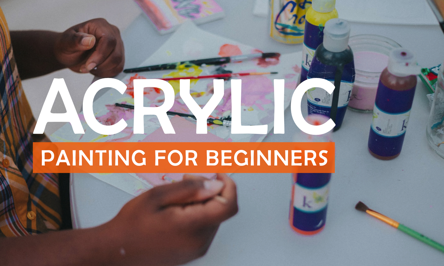Acrylic Painting - Beginner's Course